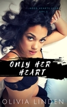 Only Her Heart (The Jaded Hearts Club, #2)