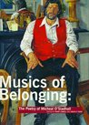 Musics of Belonging: The Poetry of Micheal O'Siadhail: The Poetry of Micheal O'Siadhail