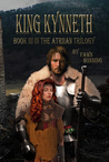 King Kynneth (The Atriian Trilogy #3)