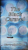 The Black Caravel