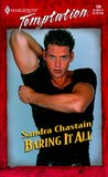 Baring It All by Sandra Chastain