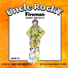 Uncle Rocky, Fireman (Sparky Protects, #4)