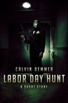 Labor Day Hunt  (Dark Celebrations, #2)