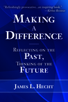 Making A Difference by James L. Hecht