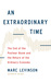 An Extraordinary Time: The End of the Postwar Boom and the Return of the Ordinary Economy