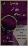Anatomy of an Excuse: flash fiction and short film adaptation
