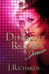 Dissolute Resorts Denver