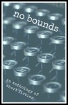 No Bounds - An Anthology of Short Fiction
