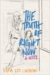 Cover of The Truth of Right Now