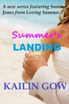 Summer's Landing by Kailin Gow