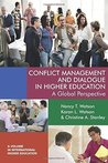 Conflict Management and Dialogue in Higher Education (International Higher Education)