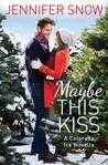 Maybe This Kiss (Colorado Ice, #0.5)