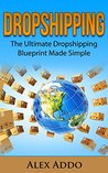 Dropshipping: The...