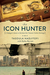 The Icon Hunter by Tasoula Georgiou Hadjitofi