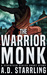 The Warrior Monk (Seventeen #2.1)
