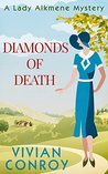 Diamonds of Death (Lady Alkmene Callender Mysteries, #2)