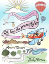 Oh, How the Years Fly By!: A Whimsical Coloring Journey...
