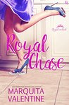 Royal Chase (Royals in Exile, #3)