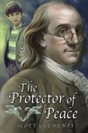 The Protector of Peace (Trip Montgomery) (Volume 3)