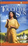 Touch the Sun (Native American Duo, #2)
