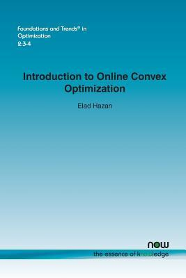 Introduction to Online Convex Optimization