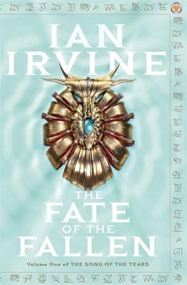 The Fate of the Fallen (The Song of the Tears, #1)