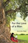 For the Love of a Man