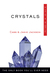 Crystals, Plain & Simple: The Only Book You'll Ever Need