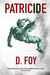 Patricide by D. Foy