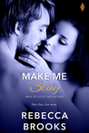 Make Me Stay (Men of Gold Mountain, #1)