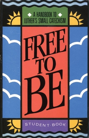 Free to Be (Student Revised Edition)