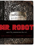 MR. ROBOT by Sam Esmail