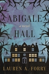 Abigale Hall: A Novel