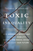 Toxic Inequality: The True Costs of Poverty and Racial Injustice for America's Families