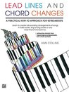 Lead Lines and Chord Changes: For Late Intermediate to Early Advanced Piano