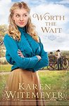 Worth the Wait (Ladies of Harper's Station, #1.5)