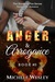 Anger & Arrogance (Smoke & Fire, #3)