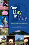 One Day in May: 24 Hours in the Life of Indiana