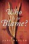 Who Is to Blame? A Russian Riddle