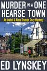 Murder in a One Hearse Town (Isabel & Alma Trumbo #6)