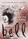 White Lady (The Bell Collection)