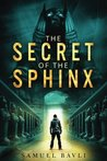 The Secret of the Sphinx