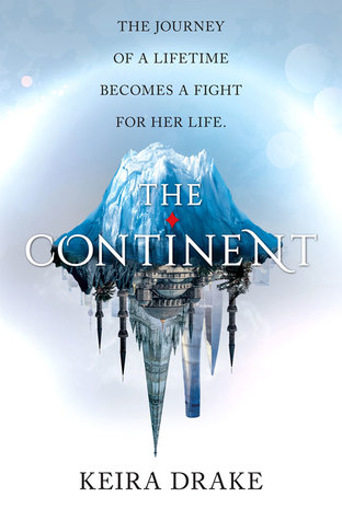 The Continent (The Continent, #1)