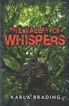 The Valley of Whispers