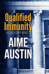 Qualified Immunity (A Casey Cort Novel Book 1)