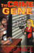 The Crime Gene (The Crime Gene Series Book 1)