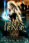 Rebel's Honor (Crown of Blood #1)