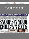 Daily Mail 31 Success Secrets - 31 Most Asked Questions On Daily Mail - What You Need To Know