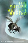 The Future We Left Behind (Fiction - Young Adult)