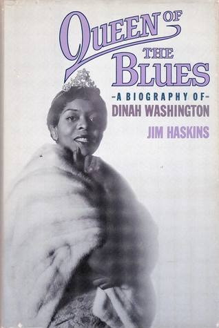Queen Of The Blues: A Biography Of Dinah Washington